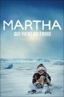 Martha qui vient du froid