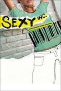 Sexy Inc. Our Children Under Influence