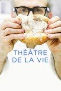 Théâtre de la vie