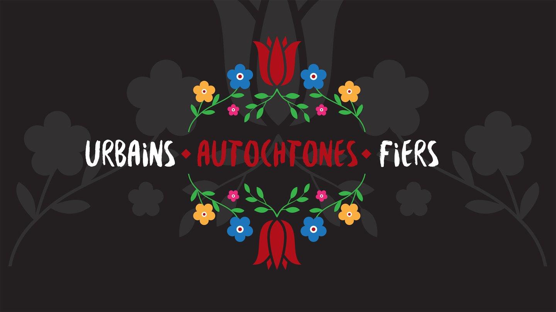 Série Urbains.Autochtones.Fiers