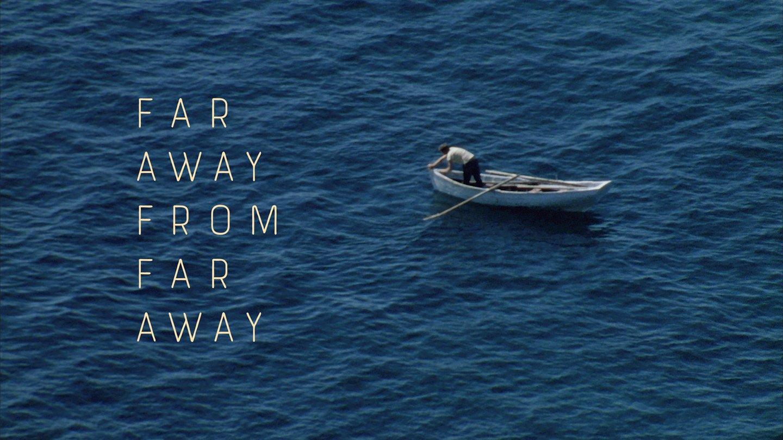Far Away From Far Away