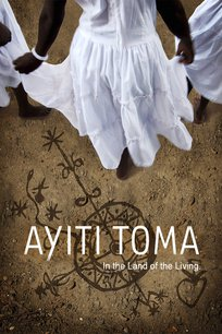 Ayiti Toma, In the Land of the Living