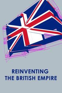 Reinventing the British Empire