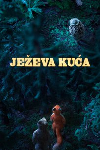 Ježeva kuća/ Hedgehog's Home (with English Subtitles)