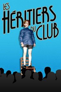 Les héritiers du club