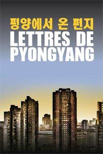 Lettres de Pyongyang