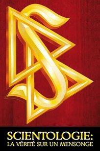 Scientologie : la vérité sur un mensonge
