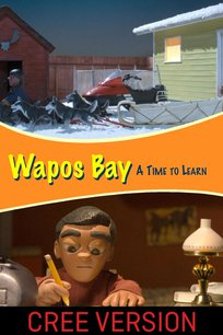 Wapos Bay: A Time to Learn