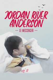 Jordan River Anderson, le messager