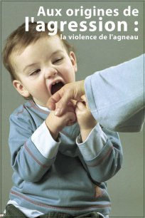 Aux origines de l'agression : la violence de l'agneau