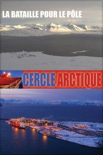 Le cercle arctique - Épisode 2 : la bataille pour le pôle
