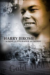 Harry Jerome : l'homme le plus rapide du monde
