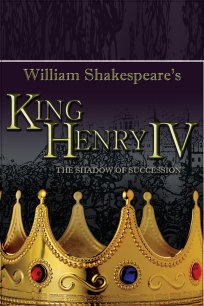 King Henry IV: The Shadow of Succession