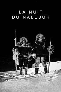 La nuit du Nalujuk