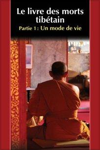 Le Livre des morts tibétain - Un mode de vie