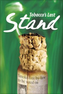 Tobacco's Last Stand