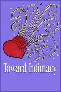 Toward Intimacy