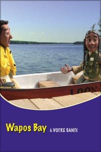 Wapos Bay - À votre santé