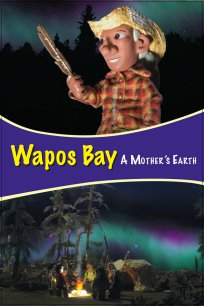 Wapos Bay: A Mother's Earth