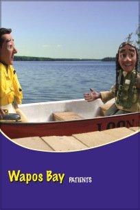 Wapos Bay: Patients
