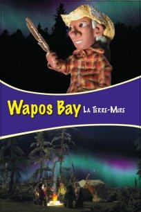Wapos Bay - La terre-mère