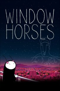 Window Horses - The Poetic Persian Epiphany of Rosie Ming