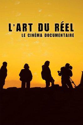 L'art du réel : le cinéma documentaire