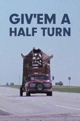 Giv'em a Half Turn