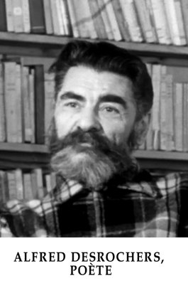 Alfred Desrochers, poète