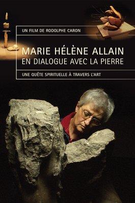 Marie Hélène Allain en dialogue avec la pierre
