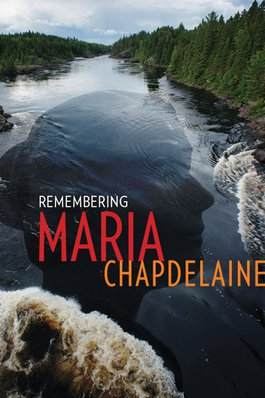 Remembering Maria Chapdelaine