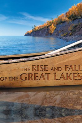 The Rise and Fall of the Great Lakes