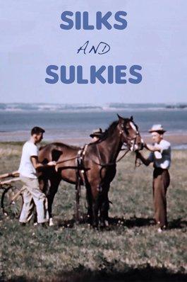 Silks and Sulkies