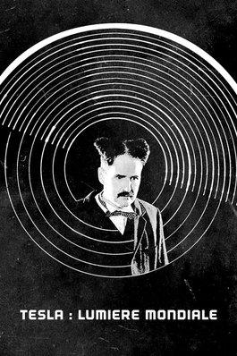 Tesla : lumière mondiale