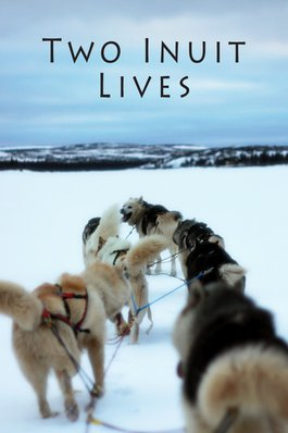 Two Inuit Lives