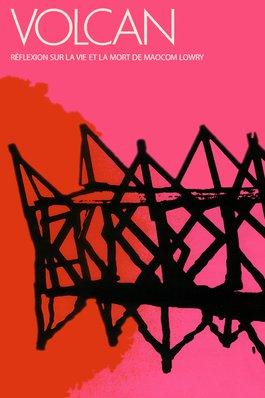 Le volcan : une réflexion sur la vie et la mort de Malcolm Lowry