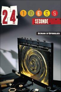 24 idées / seconde - Écran d'épingles