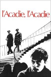 L'Acadie, l'Acadie?!?