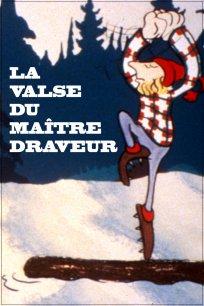 Canada vignettes : la valse du maître draveur