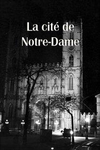La Cité de Notre-Dame