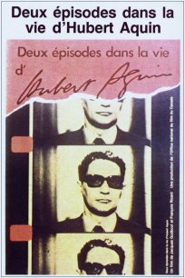 Deux épisodes dans la vie d'Hubert Aquin