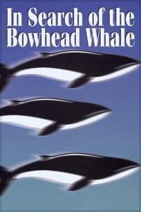 In Search of the Bowhead Whale