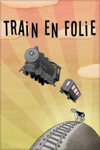 Train en folie