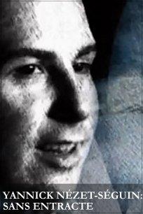 Yannick Nézet-Séguin: sans entracte