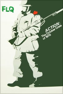 Action: The October Crisis of 1970
