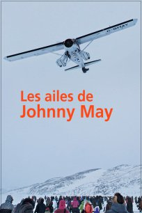 Les ailes de Johnny May