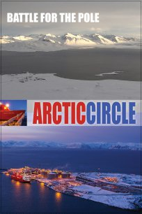 Arctic Circle - Episode Two: Battle for the Pole