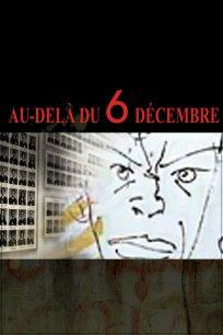 Au-delà du 6 décembre