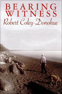 Bearing Witness: Robert Coley-Donohue