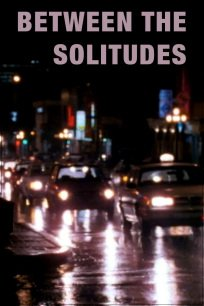 Between the Solitudes